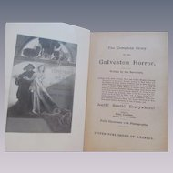 1900 The Complele Story of the Galveston Horror Written by the Survivors, edited by John Coulter, United Publishers of American