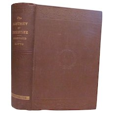 1883 The History of Palestine by John Kitto, R Worthington Publisher