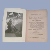 1900 The Complete Story of the Galveston Horror, Written by the Survivors, United Publishers of America
