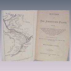 1889 History of the Johnstown Flood by Johnson, Edgewood Publishing Co