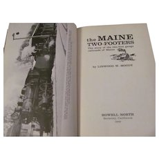 1959 The Maine Two-Footers Railroads by Moody, Published by Howell-North