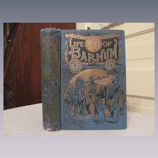 1890's The Life of Barnum, PT Barnum, Circus Showman Written Himself, Mercantile Publishing & Advertising Co