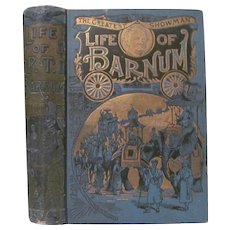 1890's The Life of Barnum, PT Barnum, Circus Showman Written Himself, Mercantile Publishing & Advertising Co