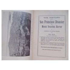 1906 The History of the San Francisco Disaster and Mount Vesuvius Horror by Banks and Reed, CE Thomas Publishers