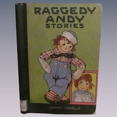 1920 Raggedy Andy Stories Introducing Little Rag Brother of Raggedy Ann by Johnny Gruelle