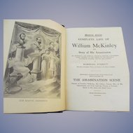1901 Complete Life of William McKinley and His Assassination, Memorial Edition by Marshall Everett