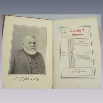 1900 The Life Of Dwight L Moody by William Moody