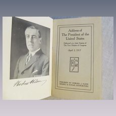 1917 The Presidents War Message, Published by Edward J Clode, Grosset & Dunlap