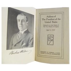 1917 The Presidents War Message, Published by Edward J Clode, Grosset & Dunlap