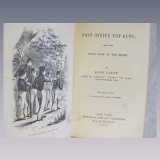 1865  Post-Office Pop-Guns, 6th Book in Series by Aunt Polly, Published by Sheldon & Company