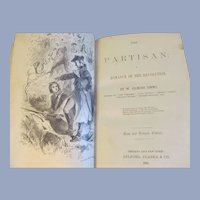 1885 Border Romances, The Partisan A Romance of the Revolution by W Gilmore Simms, Published by Belford, Clarke & Co