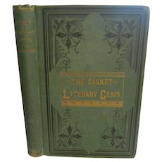 1879 The Casket of Literary Gems compiled by A Craig, Published by W G Holmes