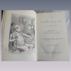 1873 The Guilded Age, A Tale of Today by Mark Twain & Charles Warner, American Publishing Company