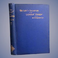 1887 The Way of Salvation in The Lutheran Church by Rev G H Gerberding