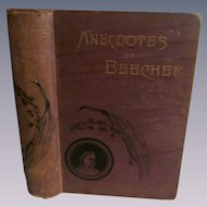 1887 Anecdotes of Henry Ward Beecher by Shenstone, Donnelley & Sons
