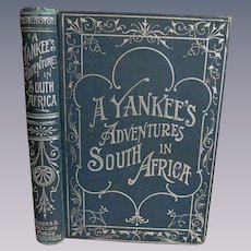 1897 A Yankee's Adventures in South Africa by Charles Simpson, Rhodes & McClure