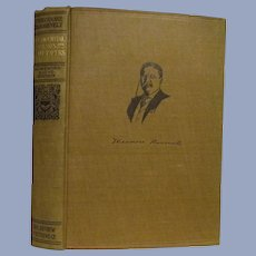 1910 Teddy Theodore Roosevelt, Presidential Addresses and State Papers, Homeward Bound Edition, Volume 1, published by Review of Reviews Company