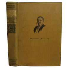 1910 Teddy Theodore Roosevelt, Presidential Addresses and State Papers,Volume 2, Homeward Bound Edition, Review of Reviews Company
