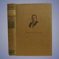 1910 Teddy Theodore Roosevelt, Presidential Addresses and State Papers, Nov 1907-Nov 1908, Volume 7,  Homeward Bound Edition, Review of Reviews Company