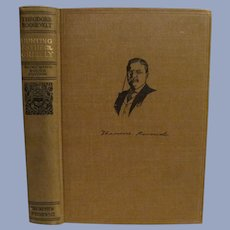 1910 Homeward Bound  Edition, Hunting the Grisly and Other Sketches by Teddy Theodore Roosevelt, Review of Reviews Company
