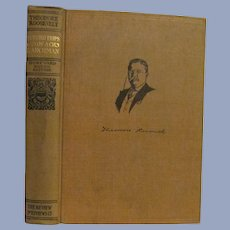 1910 Teddy Theodore Roosevelt, Hunting Trips of a Ranchman, Hunting Trips on the Prairie and in the Mountains, Review of Reviews Company
