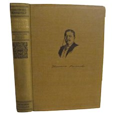1910 Teddy Theodore Roosevelt, Presidential Addresses and State Papers, Volume 4, Homeward Bound Edition, published by Review of Reviews Company