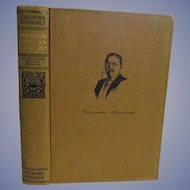 1910  Teddy Theodore Roosevelt, American Ideals, Homeward Bound Edition, Review of Reviews Company
