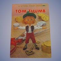1967 Tom Thumb, A Living Story Book, Crown Publisher