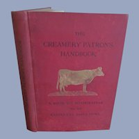 1902 Creamery Patron's Handbook, Diary Farmer by National Dairy Union