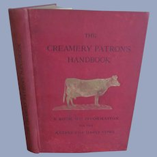1902 Creamery Patron's Handbook, Diary Farmer by National Dairy Union