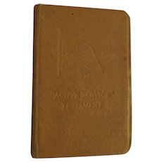 WWI  Active Service Testament Bible, Messages by President Wilson, General Pershing