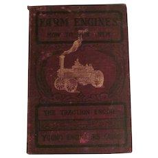 1909 Farm Engines and How to Run Them,  Stephenson,Drake