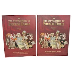 The Encyclopedia of French Dolls-Volume 1 & 11