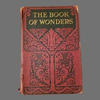 Antique Signed The Book of Wonders 1914 Hardcover