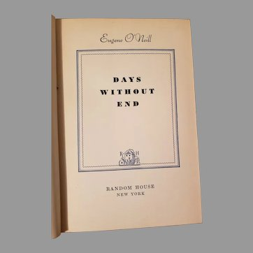 Days Without End 1st Edition 1934 hard cover by Eugene O'neill