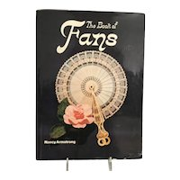THE BOOK OF FANS by Nancy Armstrong  ~ 127 pages with Wonderful Illustrations ~ 1978