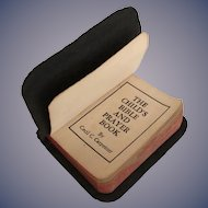 1932 The Childs Bible and Prayer Book by  Cecil C. Carpenter ~ The Baby Bible & Prayer Book Co. Peoria,  Ill