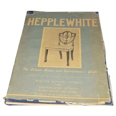 """1942 Publication of A. Hepplewhite's """"The Cabinet-Maker and Upholsterer's Guide"""" by Walter Rendell Storey"""