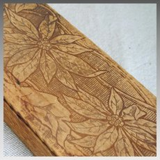 Victorian Wood Pyrography Poinsettia Glove Trinket Dresser Vanity Box Holidays Gift