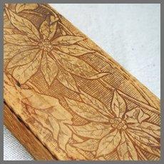 Victorian Wood Pyrography Poinsettia Glove Trinket Dresser Vanity Box Holiday