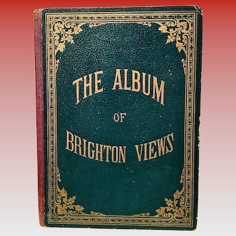 The Album of Brighton Views - Late 1800's Charles Reynolds Publisher