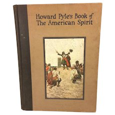 Howard Pyle's Book of the American Spirit 1923 First Edition First State Great Illustrations