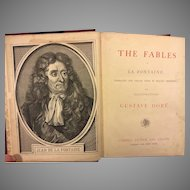 The Fables of La Fontaine Illustrations by Gustave Dore Publ. by Cassell Petter and Galpin Undated