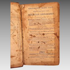 2nd Edition of Geography Made Easy Book by Jedidiah Morse 1790 Some of Maps In Place Calf Leather Covers