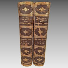 Around the World with General Grant John R Young 2 Volumes 1879