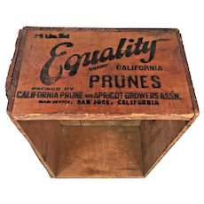 Vintage Equality Wood Prune Case CA Prune & Apricot Growers San Jose CA