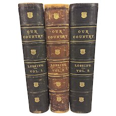 Our Country A Household History 3 Volume Set of Books 1877 - 1878 Benson Lossing  Over 500 Illustrations by Felix Darley Pub - Johnson & Miles