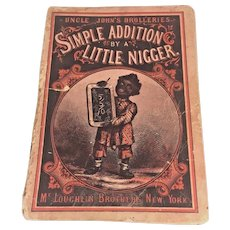 "Antique First Edition Black Americana Book Uncle John's Drolleries ""Simple Addition by a Little Ni__er"" 1876 McLoughlin Brothers NY"