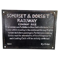 Somerset and Dorset Railway Company Rule Plaque 1864 Forbidding of Blowing Whistle and Draining Cocks in Station Cast Iron