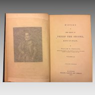 History of the Reign of Philip the Second Volumes II and III by William Prescott 1858 1st Edition